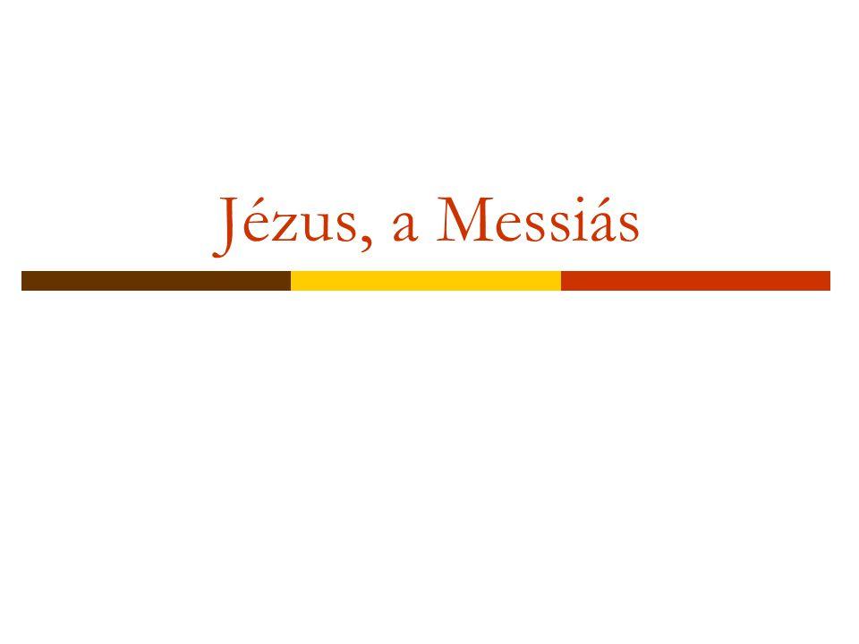 Jézus, a Messiás