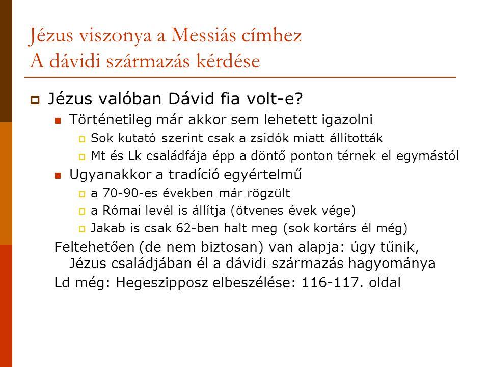 Jézus viszonya a Messiás címhez A dávidi származás kérdése