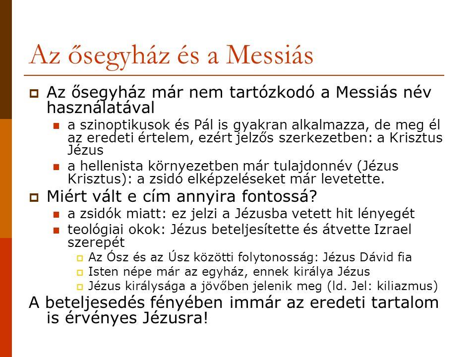 Az ősegyház és a Messiás