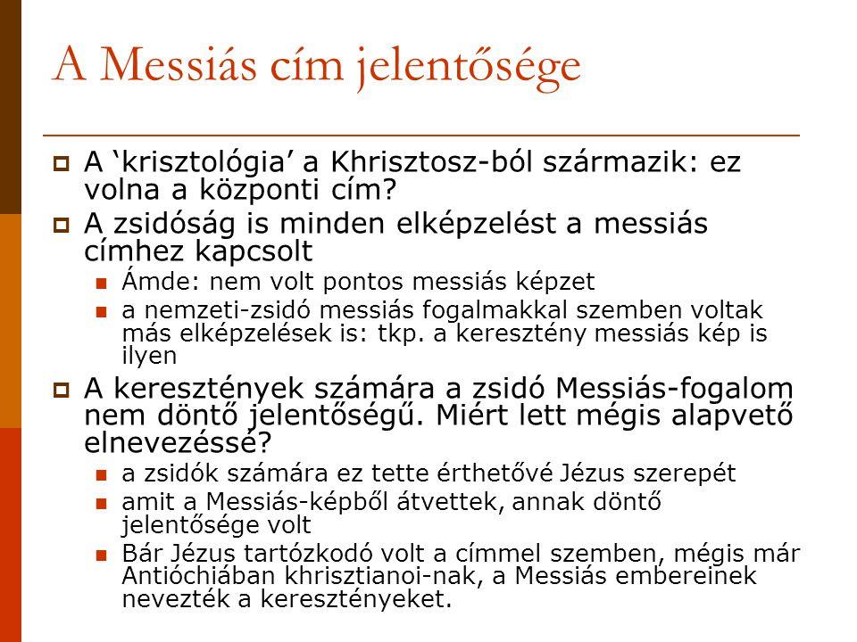 A Messiás cím jelentősége
