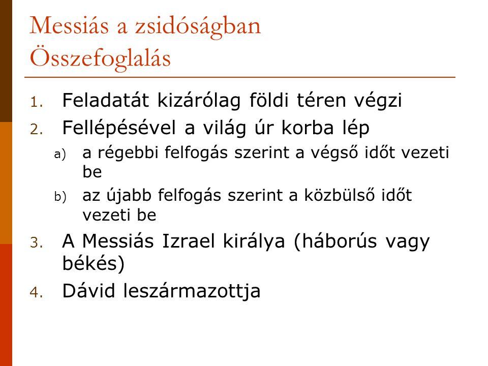 Messiás a zsidóságban Összefoglalás