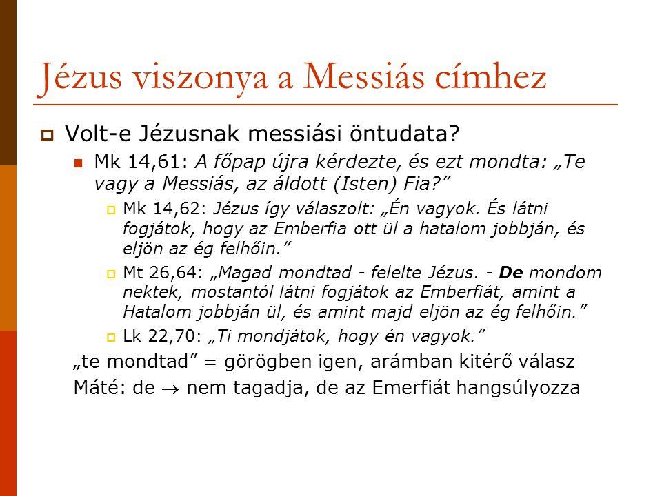 Jézus viszonya a Messiás címhez