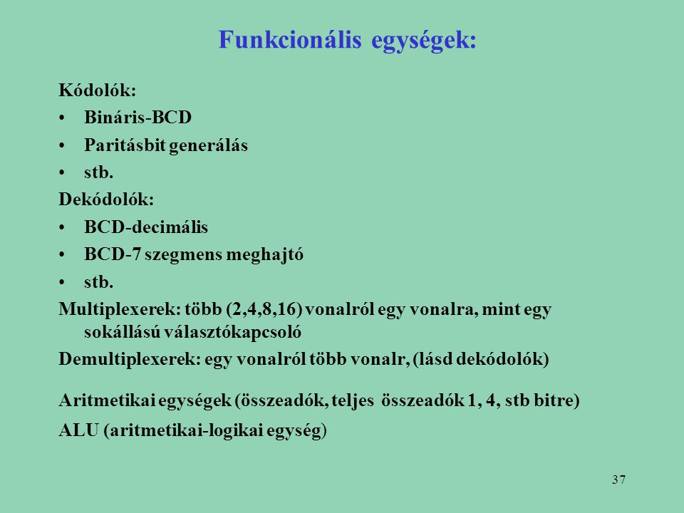 Funkcionális egységek: