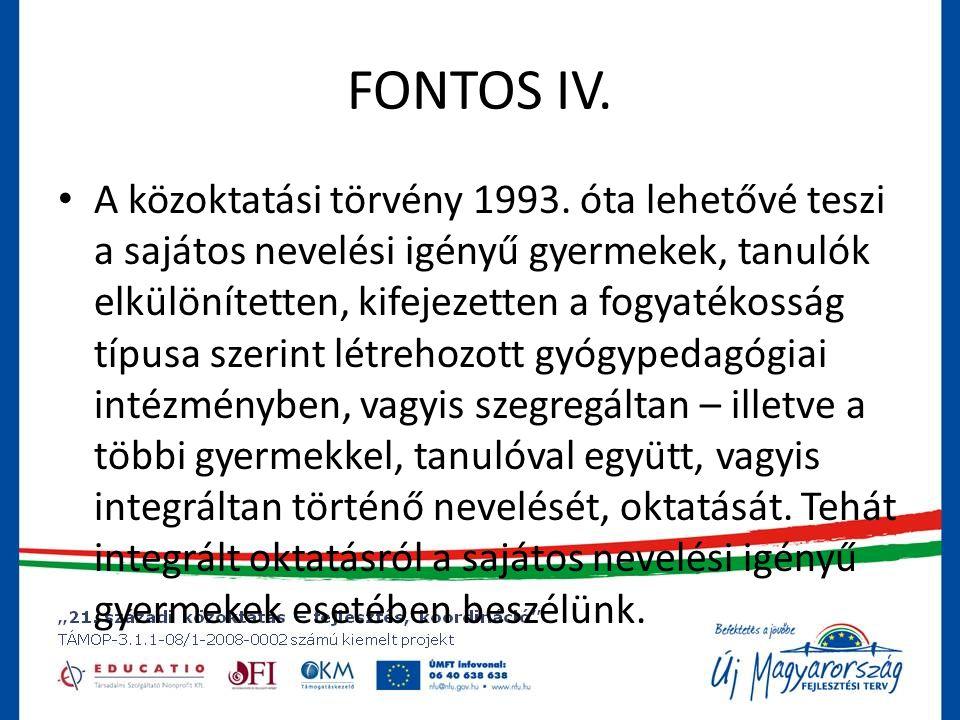 FONTOS IV.