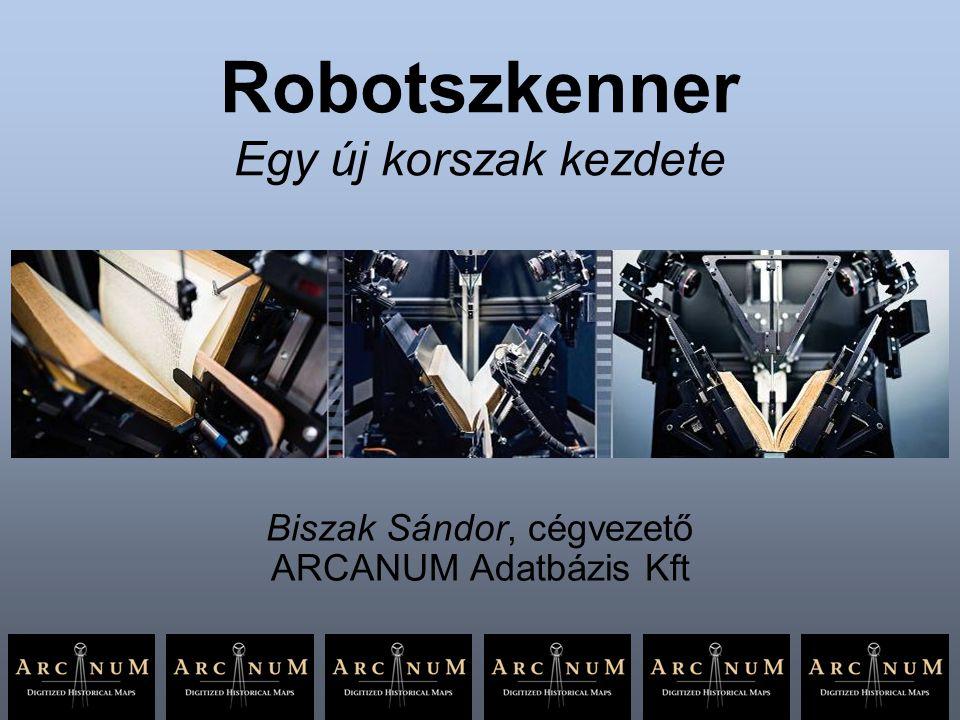 Robotszkenner Egy új korszak kezdete