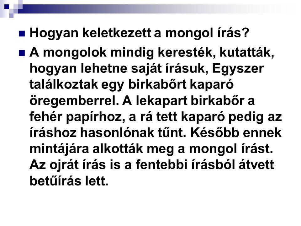 Hogyan keletkezett a mongol írás