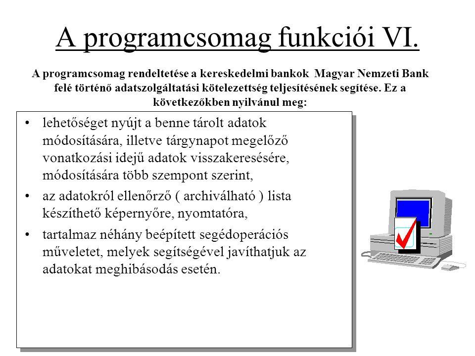 A programcsomag funkciói VI.