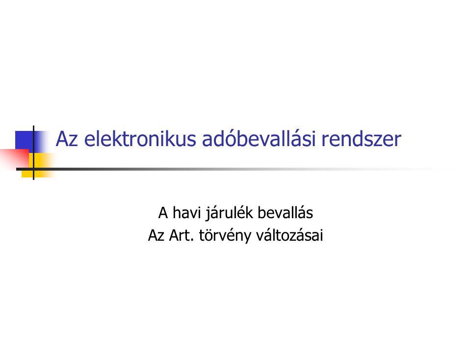 Az elektronikus adóbevallási rendszer
