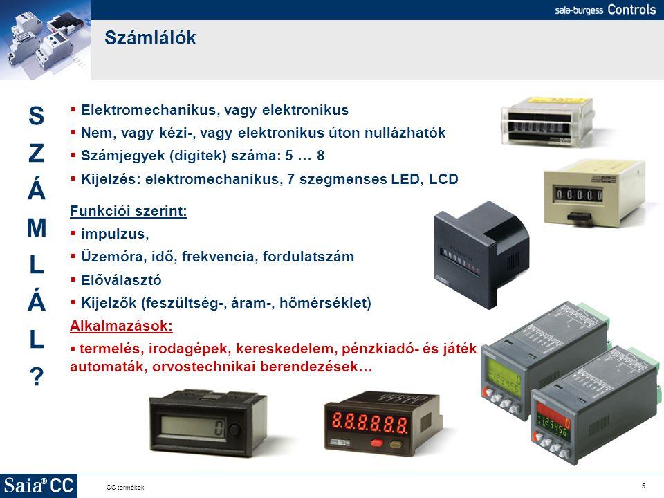 S Z Á M L Számlálók Elektromechanikus, vagy elektronikus