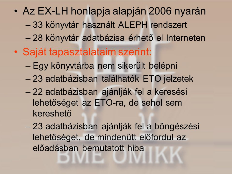 Az EX-LH honlapja alapján 2006 nyarán
