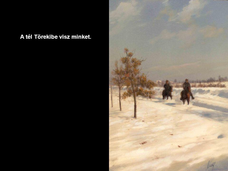 A tél Törekibe visz minket.