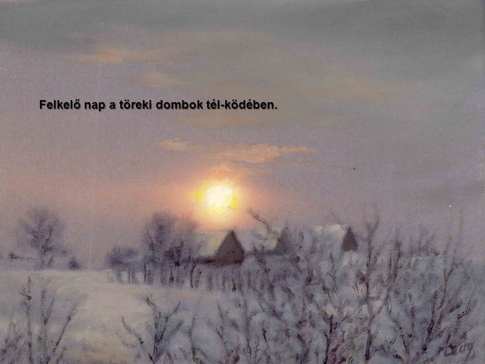 Felkelő nap a töreki dombok tél-ködében.