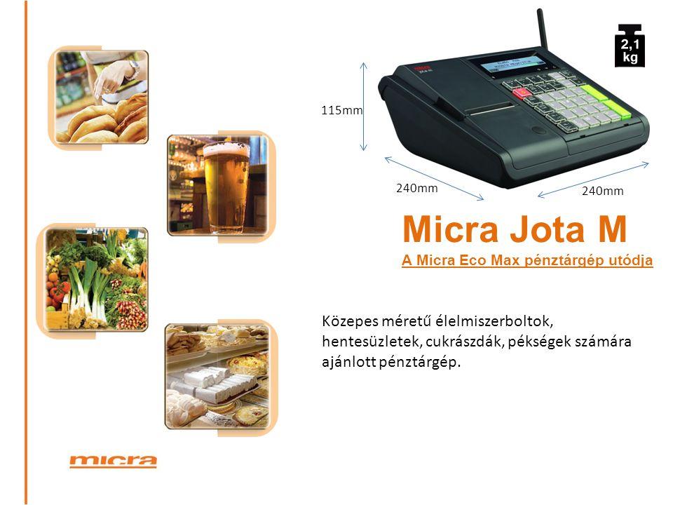 115mm 240mm. 240mm. Micra Jota M. A Micra Eco Max pénztárgép utódja.