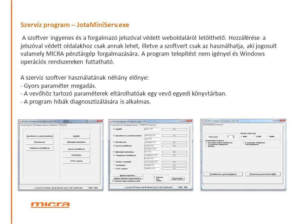 Szerviz program – JotaMiniServ.exe