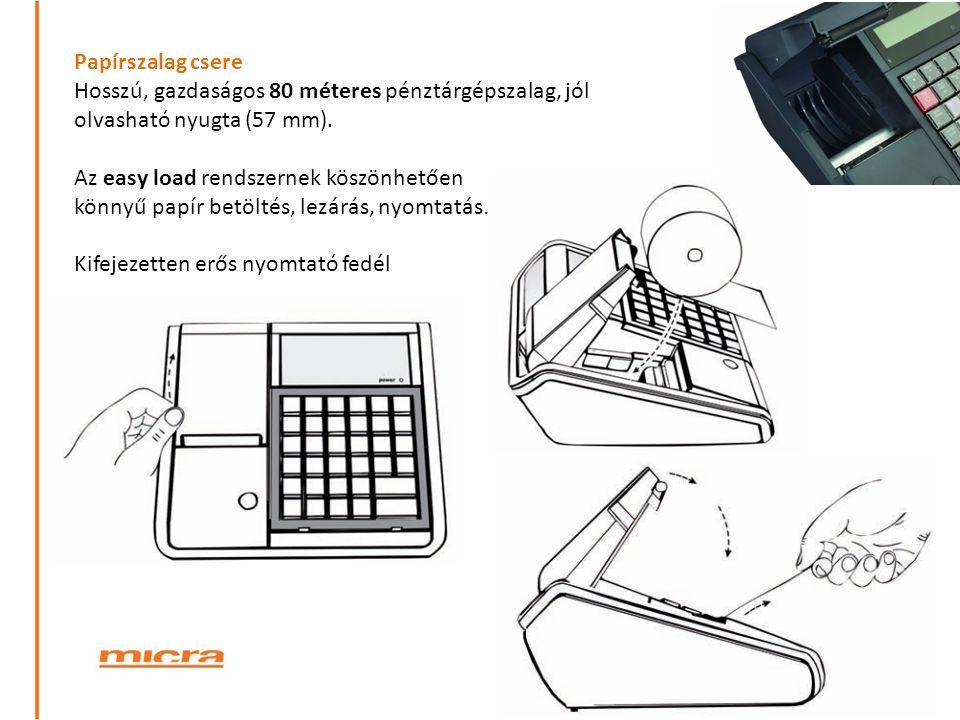 Papírszalag csere Hosszú, gazdaságos 80 méteres pénztárgépszalag, jól olvasható nyugta (57 mm). Az easy load rendszernek köszönhetően.
