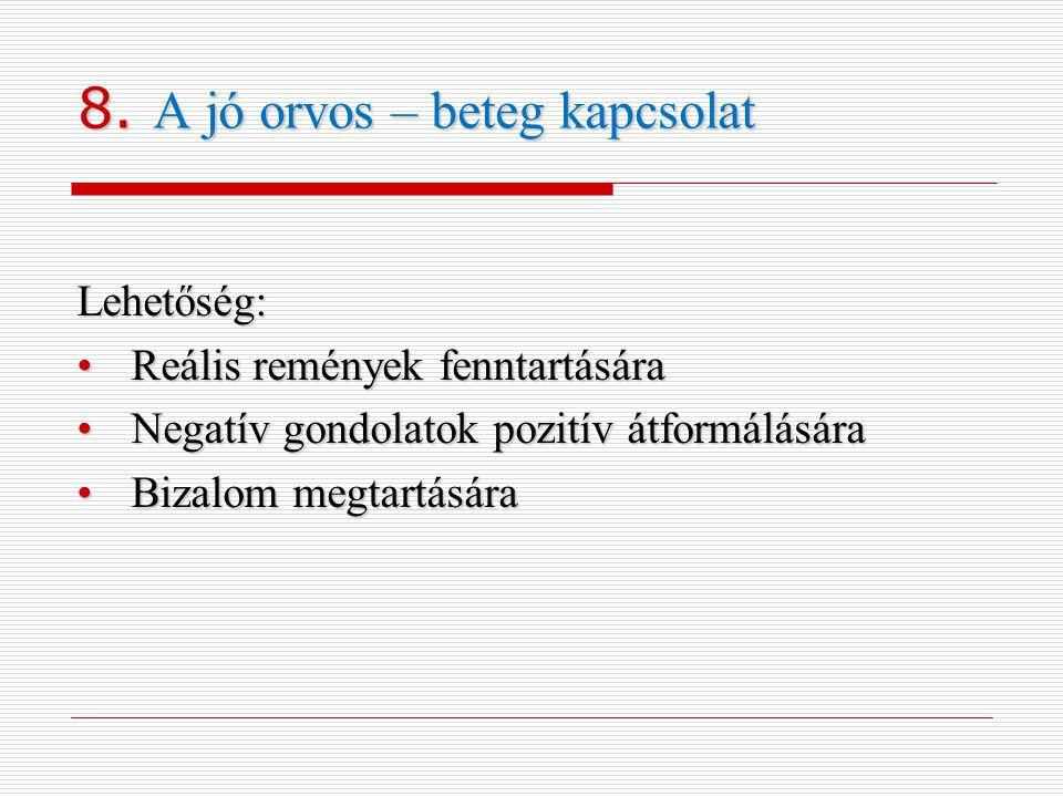 8. A jó orvos – beteg kapcsolat