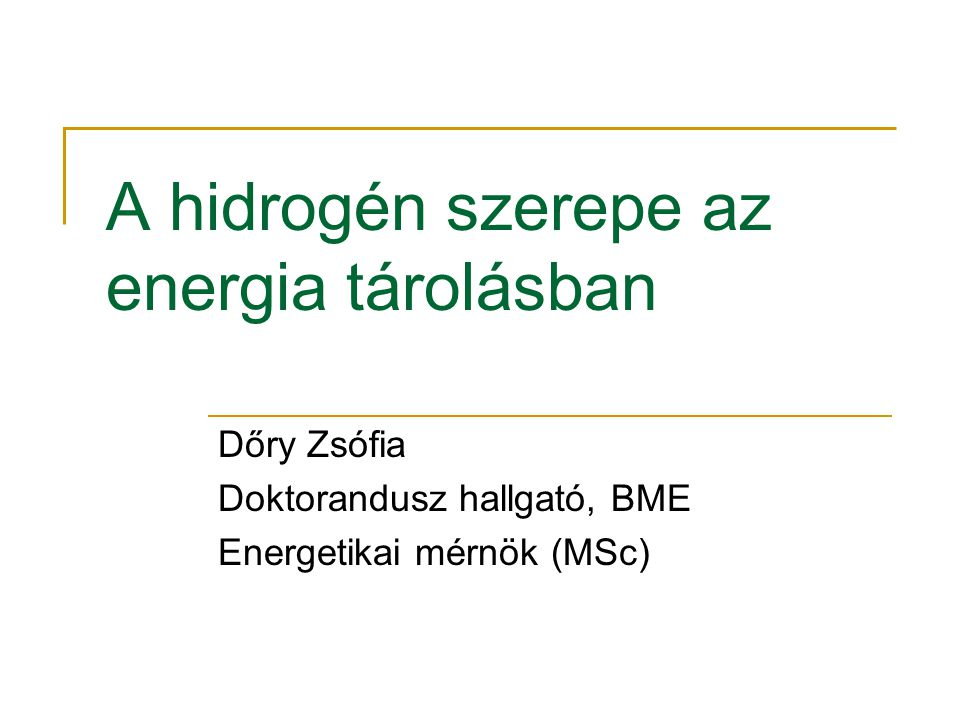 A hidrogén szerepe az energia tárolásban