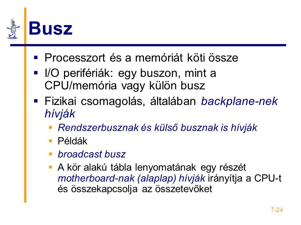 Busz Processzort és a memóriát köti össze