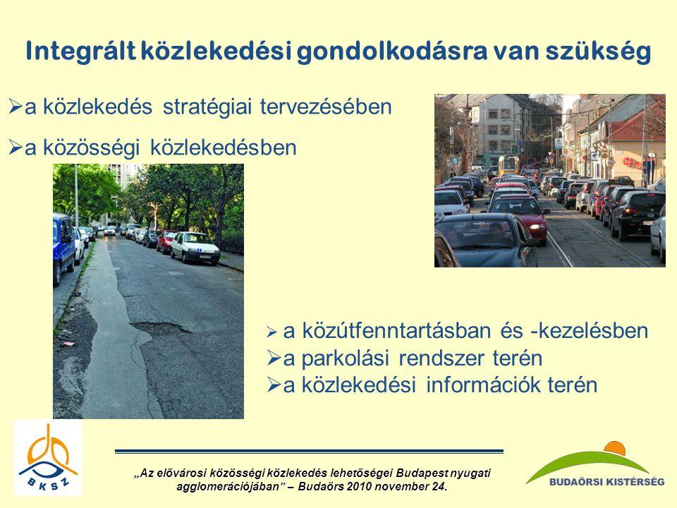 Integrált közlekedési gondolkodásra van szükség