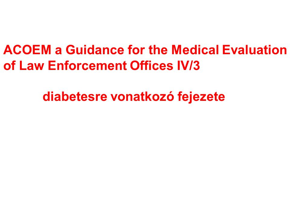 ACOEM a Guidance for the Medical Evaluation
