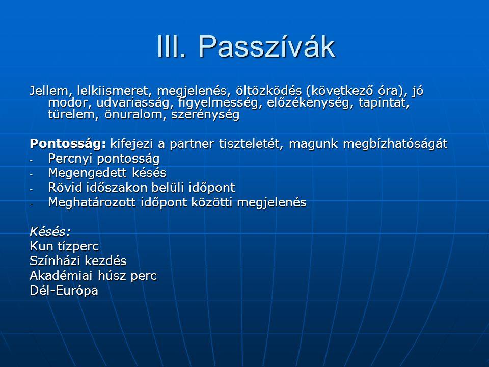 III. Passzívák