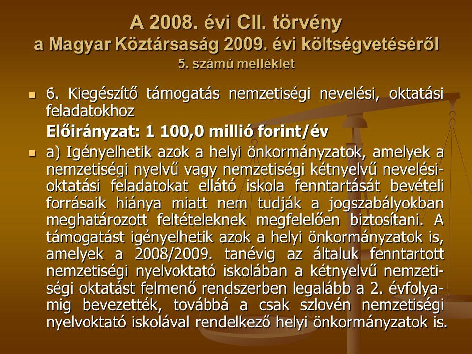 A 2008. évi CII. törvény a Magyar Köztársaság 2009