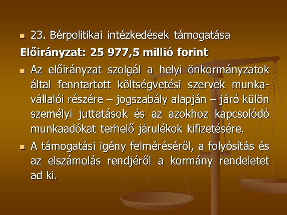 23. Bérpolitikai intézkedések támogatása