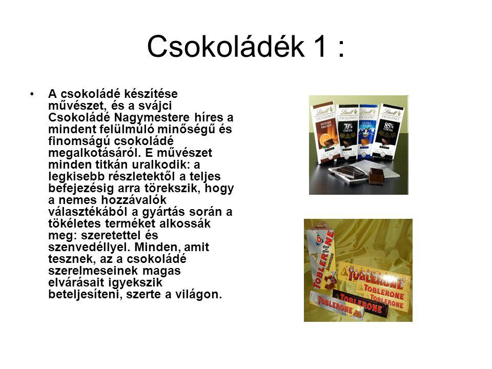 Csokoládék 1 :