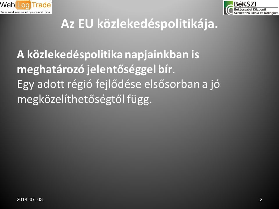 Az EU közlekedéspolitikája.