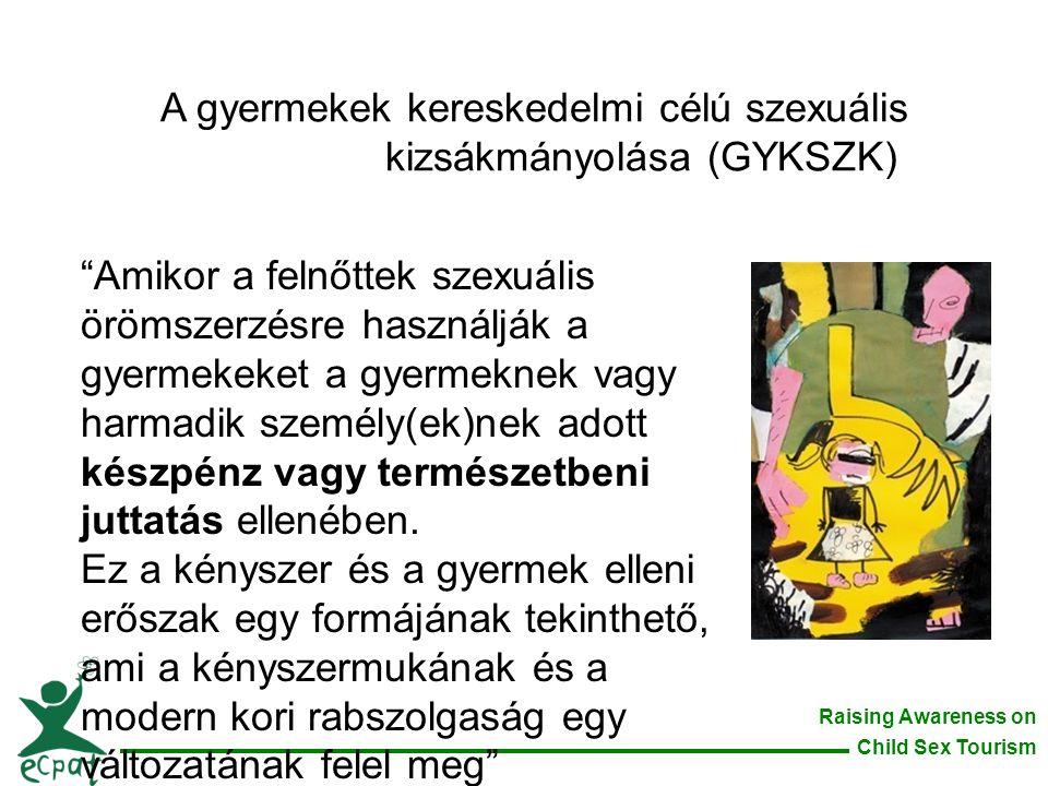 A gyermekek kereskedelmi célú szexuális kizsákmányolása (GYKSZK)
