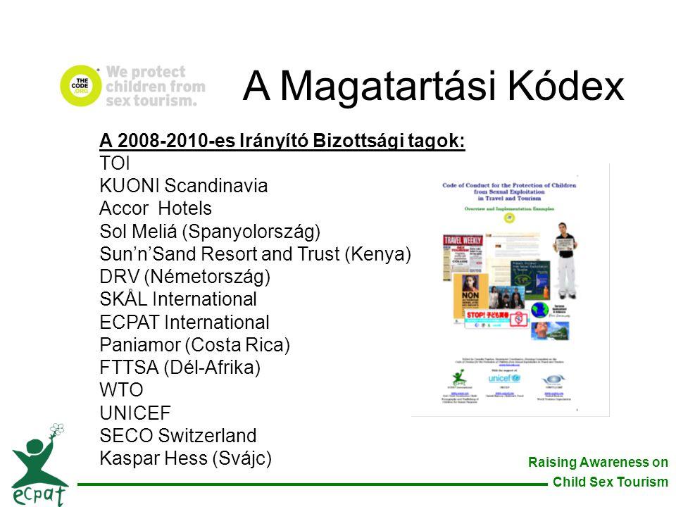 A Magatartási Kódex A 2008-2010-es Irányító Bizottsági tagok: TOI