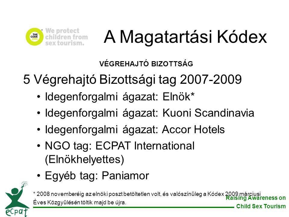 A Magatartási Kódex 5 Végrehajtó Bizottsági tag 2007-2009