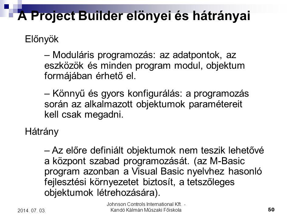 A Project Builder elönyei és hátrányai