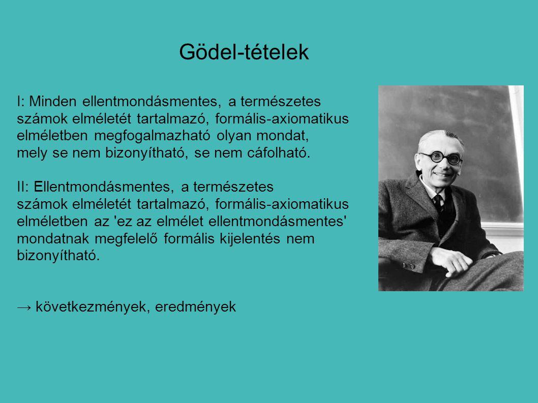 Gödel-tételek I: Minden ellentmondásmentes, a természetes