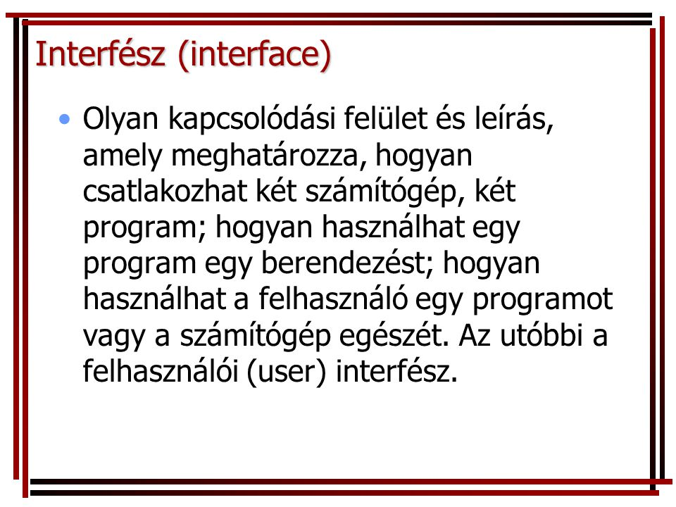 Interfész (interface)