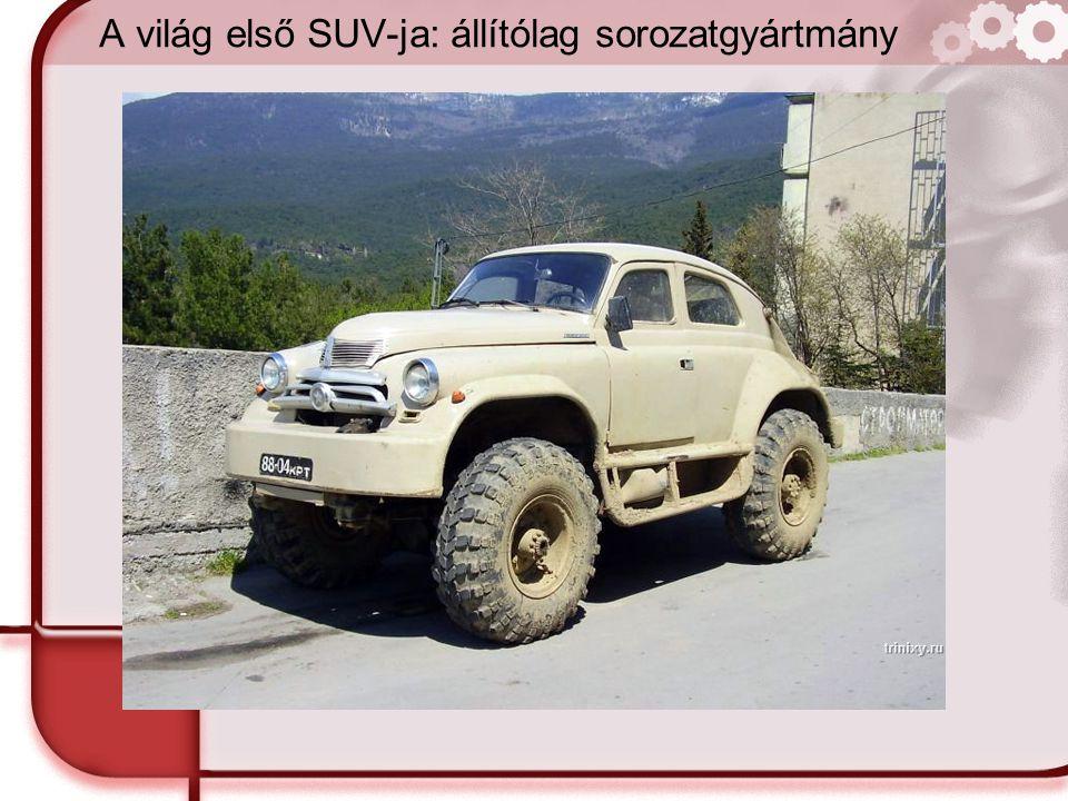 A világ első SUV-ja: állítólag sorozatgyártmány