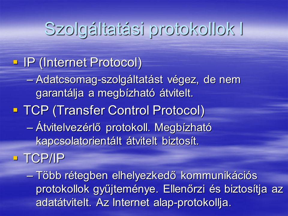 Szolgáltatási protokollok I