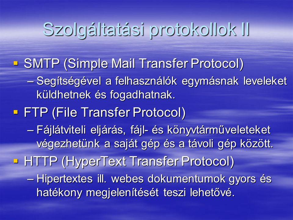 Szolgáltatási protokollok II