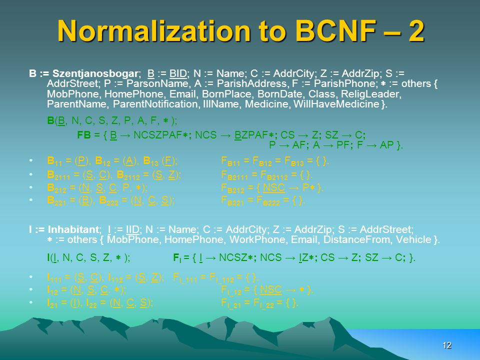 Normalization to BCNF – 2
