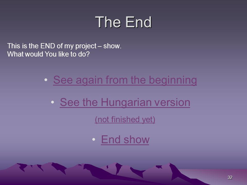 The End See again from the beginning