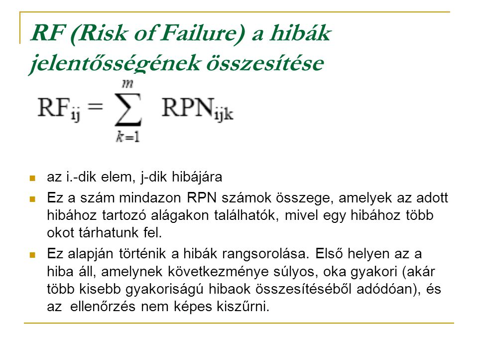 RF (Risk of Failure) a hibák jelentősségének összesítése