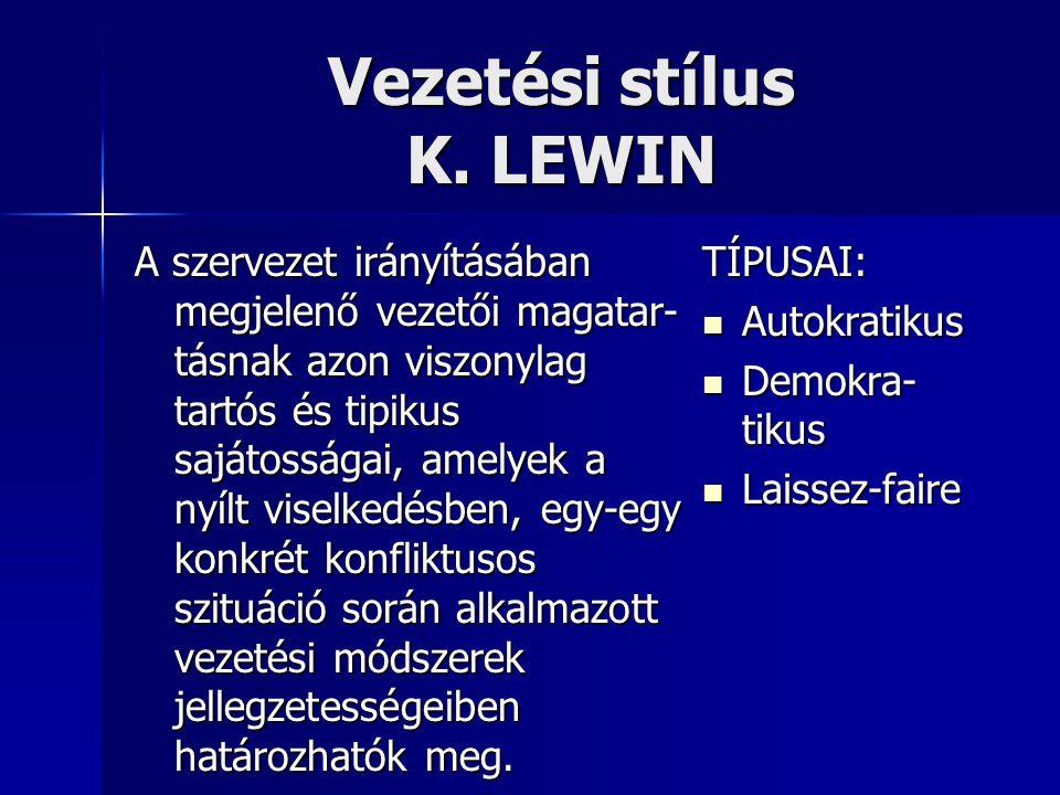 Vezetési stílus K. LEWIN