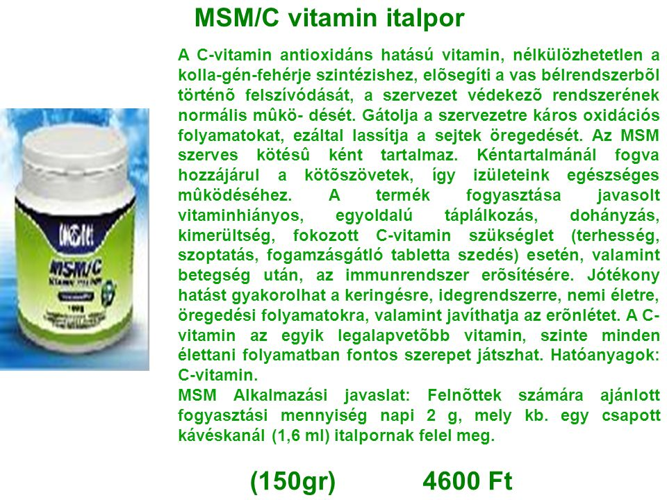 MSM/C vitamin italpor (150gr) 4600 Ft