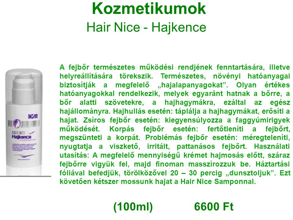 Kozmetikumok Hair Nice - Hajkence (100ml) 6600 Ft
