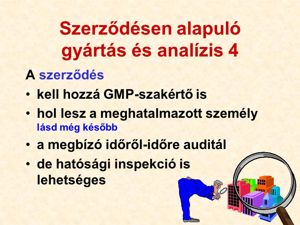 Szerződésen alapuló gyártás és analízis 4