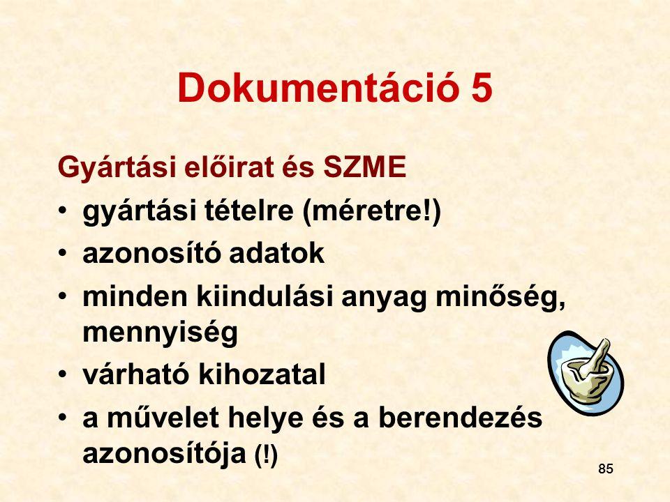 Dokumentáció 5 Gyártási előirat és SZME gyártási tételre (méretre!)