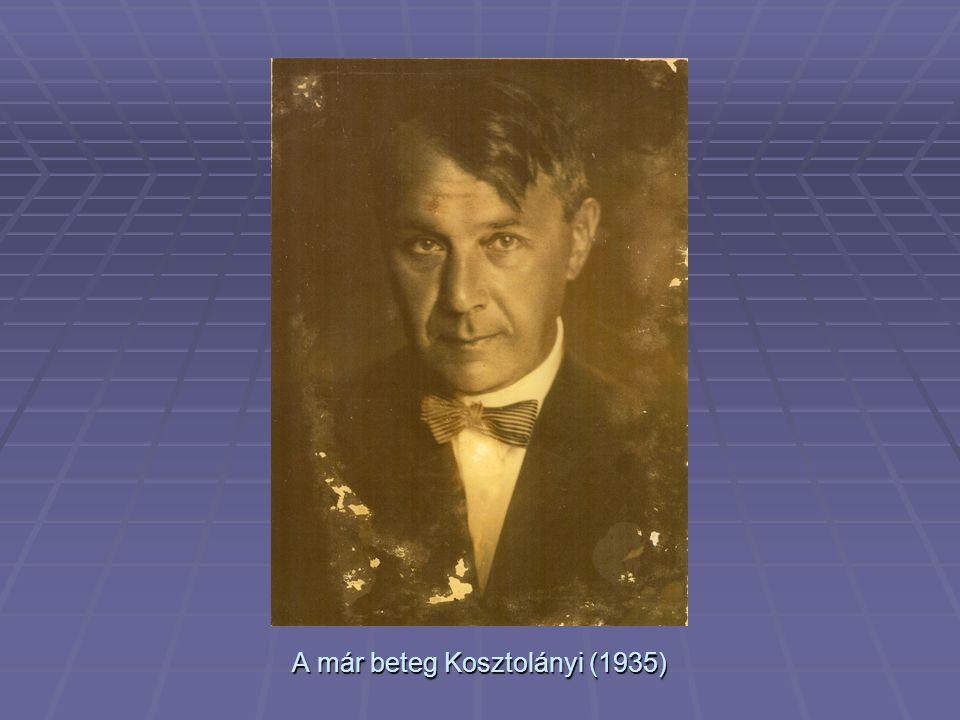 A már beteg Kosztolányi (1935)