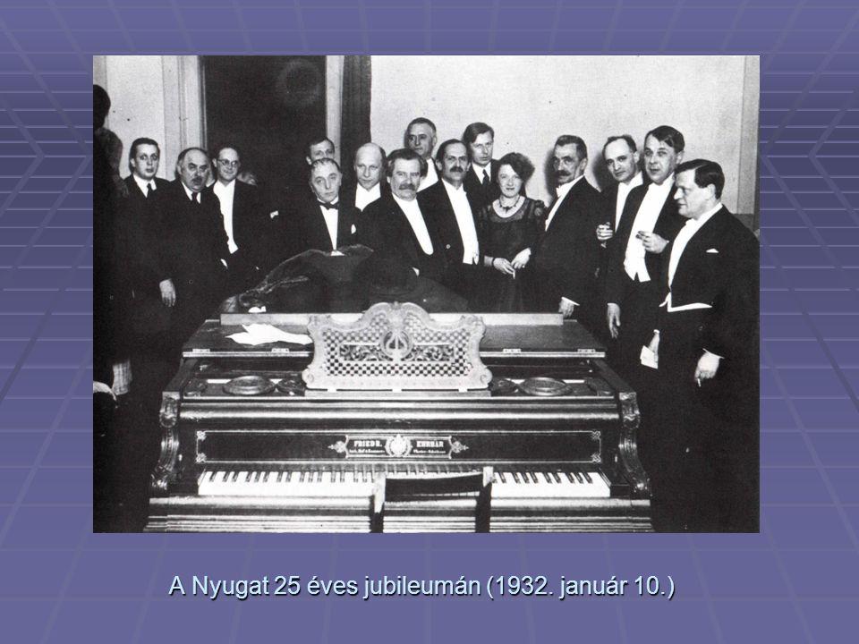 A Nyugat 25 éves jubileumán (1932. január 10.)