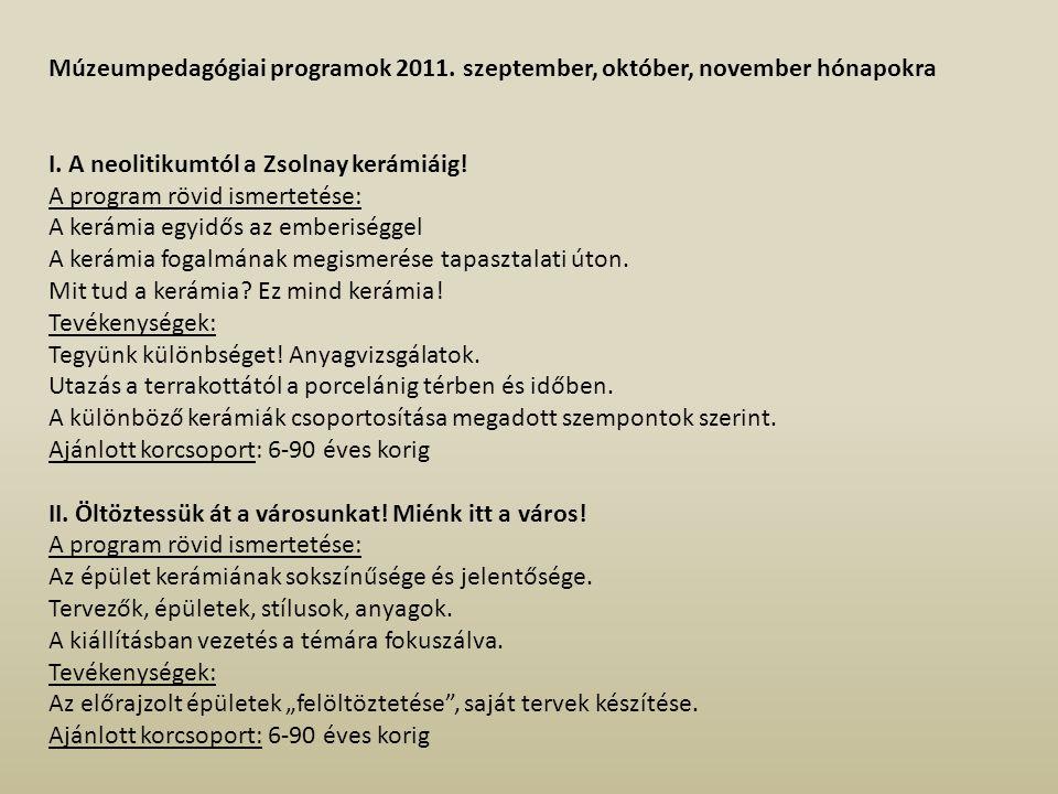 Múzeumpedagógiai programok 2011