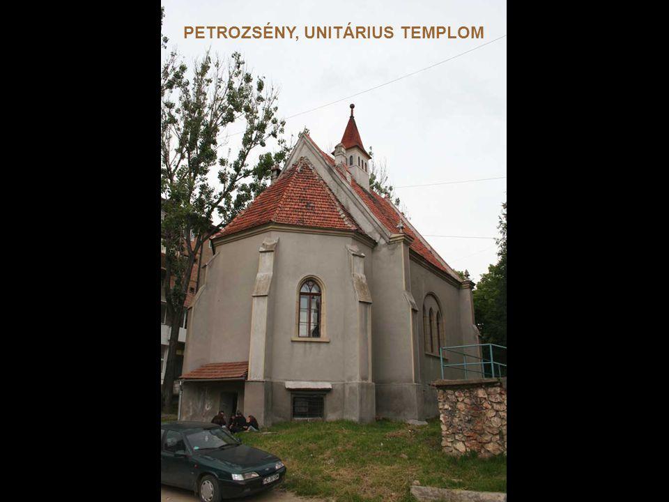 PETROZSÉNY, UNITÁRIUS TEMPLOM